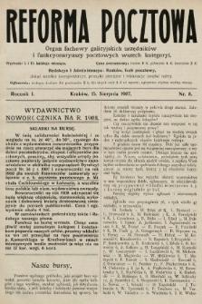 Reforma Pocztowa : organ fachowy galicyjskich urzędników i funkcyonaryuszy pocztowych wszech kategoryi. 1907, nr8