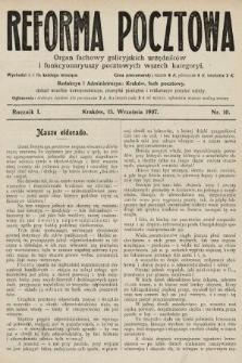 Reforma Pocztowa : organ fachowy galicyjskich urzędników i funkcyonaryuszy pocztowych wszech kategoryi. 1907, nr10