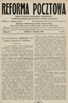 Reforma Pocztowa : organ fachowy galicyjskich urzędników i funkcyonaryuszy pocztowych wszech kategoryi. 1907, nr15