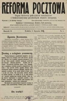 Reforma Pocztowa : organ fachowy galicyjskich urzędników i funkcyonaryuszy pocztowych wszech kategoryi. 1908, nr1