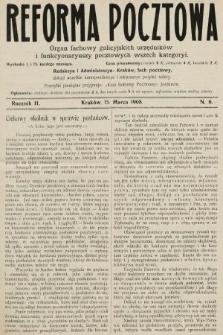 Reforma Pocztowa : organ fachowy galicyjskich urzędników i funkcyonaryuszy pocztowych wszech kategoryi. 1908, nr6