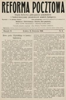 Reforma Pocztowa : organ fachowy galicyjskich urzędników i funkcyonaryuszy pocztowych wszech kategoryi. 1908, nr8