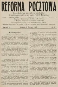 Reforma Pocztowa : organ fachowy galicyjskich urzędników i funkcyonaryuszy pocztowych wszech kategoryi. 1908, nr11