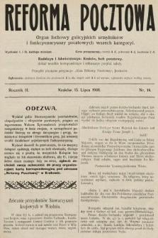 Reforma Pocztowa : organ fachowy galicyjskich urzędników i funkcyonaryuszy pocztowych wszech kategoryi. 1908, nr14