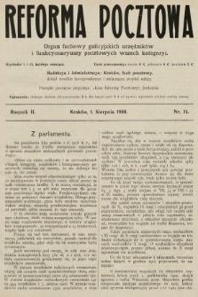 Reforma Pocztowa : organ fachowy galicyjskich urzędników i funkcyonaryuszy pocztowych wszech kategoryi. 1908, nr15