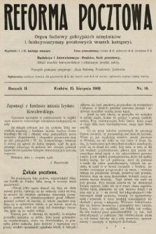 Reforma Pocztowa : organ fachowy galicyjskich urzędników i funkcyonaryuszy pocztowych wszech kategoryi. 1908, nr16