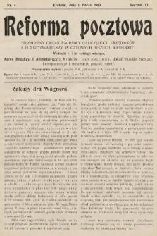 Reforma Pocztowa : niezależny organ fachowy galicyjskich urzędników i funkcyonariuszy pocztowych wszech kategoryi. 1909, nr4