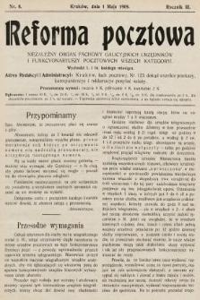 Reforma Pocztowa : niezależny organ fachowy galicyjskich urzędników i funkcyonariuszy pocztowych wszech kategoryi. 1909, nr8