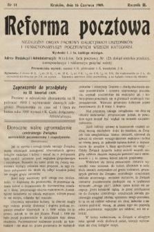 Reforma Pocztowa : niezależny organ fachowy galicyjskich urzędników i funkcyonariuszy pocztowych wszech kategoryi. 1909, nr11
