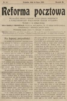 Reforma Pocztowa : niezależny organ fachowy galicyjskich urzędników i funkcyonariuszy pocztowych wszech kategoryi. 1909, nr13