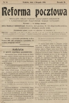 Reforma Pocztowa : niezależny organ fachowy galicyjskich urzędników i funkcyonariuszy pocztowych wszech kategoryi. 1909, nr14