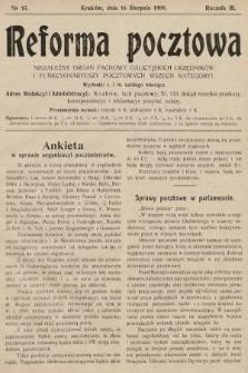 Reforma Pocztowa : niezależny organ fachowy galicyjskich urzędników i funkcyonariuszy pocztowych wszech kategoryi. 1909, nr15