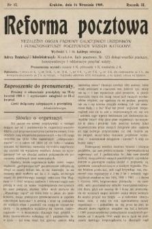 Reforma Pocztowa : niezależny organ fachowy galicyjskich urzędników i funkcyonariuszy pocztowych wszech kategoryi. 1909, nr17