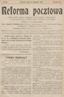 Reforma Pocztowa : niezależny organ fachowy galicyjskich urzędników i funkcyonariuszy pocztowych wszech kategoryi. 1909, nr20