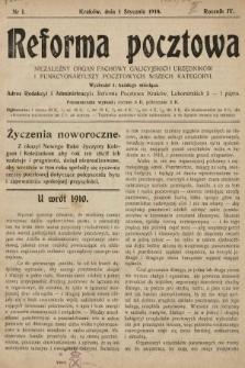 Reforma Pocztowa : niezależny organ fachowy galicyjskich urzędników i funkcyonariuszy pocztowych wszech kategoryi. 1910, nr1