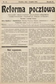 Reforma Pocztowa : niezależny organ fachowy galicyjskich urzędników i funkcyonariuszy pocztowych wszech kategoryi. 1910, nr12