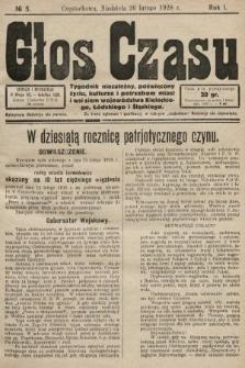 Głos Czasu : tygodnik niezależny , poświęcony życiu, kulturze i potrzebom miast i wsi ziem województwa kieleckiego, łódzkiego i śląskiego. 1928, nr5