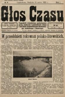 Głos Czasu : tygodnik niezależny , poświęcony życiu, kulturze i potrzebom miast i wsi ziem województwa kieleckiego, łódzkiego i śląskiego. 1928, nr9