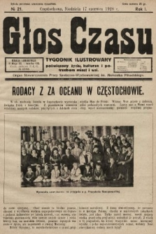Głos Czasu : tygodnik ilustrowany poświęcony życiu, kulturze i potrzebom miast i wsi. 1928, nr21