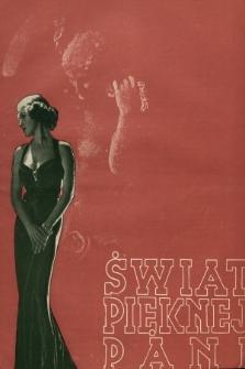 Świat Pięknej Pani : zdrowie, higiena, kosmetyka, moda, dom, literatura, sztuka, rozrywki. 1937, nr7