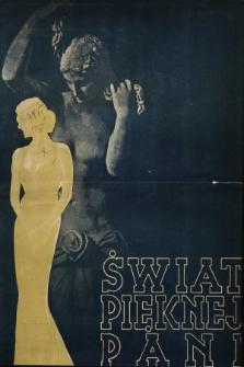 Świat Pięknej Pani : zdrowie, higiena, kosmetyka, moda, dom, literatura, sztuka, rozrywki. 1938, nr1