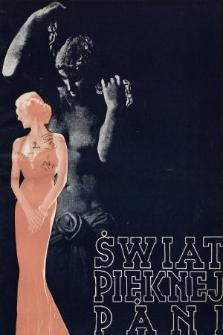 Świat Pięknej Pani : zdrowie, higiena, kosmetyka, moda, dom, literatura, sztuka, rozrywki. 1938, nr3/4