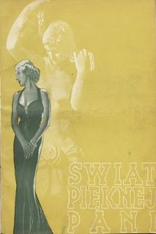 Świat Pięknej Pani : zdrowie, higiena, kosmetyka, moda, dom, literatura, sztuka, rozrywki. 1938, nr5/6