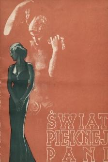 Świat Pięknej Pani : zdrowie, higiena, kosmetyka, moda, dom, literatura, sztuka, rozrywki. 1938, nr7/8
