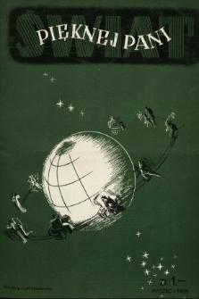 Świat Pięknej Pani : zdrowie, higiena, kosmetyka, moda, dom, literatura, sztuka, rozrywki. 1939, nr3