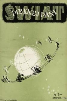 Świat Pięknej Pani : zdrowie, higiena, kosmetyka, moda, dom, literatura, sztuka, rozrywki. 1939, nr5/6