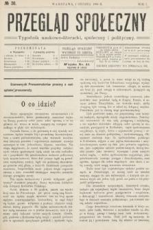 Przegląd Społeczny : tygodnik naukowo-literacki, społeczny i polityczny. 1906, nr38