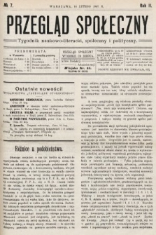 Przegląd Społeczny : tygodnik naukowo-literacki, społeczny i polityczny. 1907, nr7