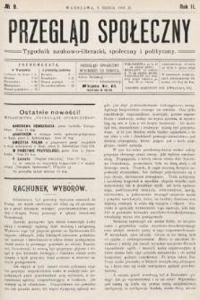 Przegląd Społeczny : tygodnik naukowo-literacki, społeczny i polityczny. 1907, nr9