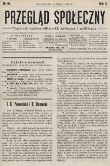 Przegląd Społeczny : tygodnik naukowo-literacki, społeczny i polityczny. 1907, nr10