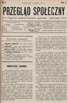 Przegląd Społeczny : tygodnik naukowo-literacki, społeczny i polityczny. 1907, nr11