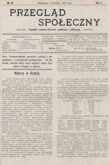 Przegląd Społeczny : tygodnik naukowo-literacki, społeczny i polityczny. 1907, nr22