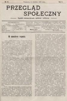 Przegląd Społeczny : tygodnik naukowo-literacki, społeczny i polityczny. 1907, nr24