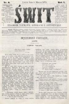 Świt : tygodnik naukowy, literacki i artystyczny. 1872, nr6