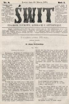 Świt : tygodnik naukowy, literacki i artystyczny. 1872, nr8