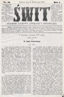 Świt : tygodnik naukowy, literacki i artystyczny. 1872, nr10