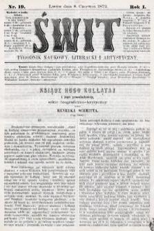 Świt : tygodnik naukowy, literacki i artystyczny. 1872, nr19