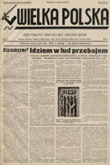 Wielka Polska : radykalno-narodowy organ walki. 1934, nr 4 a (po konfiskacie)