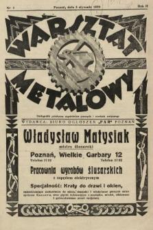 Warsztat Metalowy : dwutygodnik poświęcony zagadnieniom przemysłu i rzemiosła metalowego. 1928, nr1