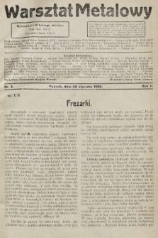 Warsztat Metalowy : dwutygodnik poświęcony zagadnieniom przemysłu i rzemiosła metalowego. 1928, nr2