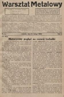 Warsztat Metalowy : dwutygodnik poświęcony zagadnieniom przemysłu i rzemiosła metalowego. 1928, nr4