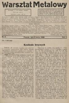 Warsztat Metalowy : dwutygodnik poświęcony zagadnieniom przemysłu i rzemiosła metalowego. 1928, nr5