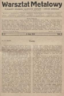 Warsztat Metalowy : dwutygodnik poświęcony zagadnieniom przemysłu i rzemiosła metalowego. 1929, nr9