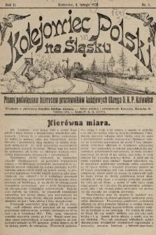 Kolejowiec Polski na Śląsku : pismo poświęcone interesom pracowników kolejowych okręgu D. K. P. Katowice. 1928, nr1
