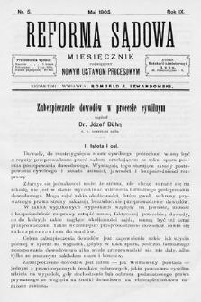 Reforma Sądowa : miesięcznik poświęcony nowym ustawom procesowym. 1905, nr5