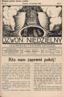 Dzwon Niedzielny : ilustrowany tygodnik katolicki. 1925, nr16